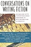 img - for Conversations on Writing Fiction: Interviews With Thirteen Distinguished Teachers of Fiction Writing in America book / textbook / text book
