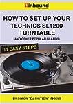 How To Set Up Your Technics SL1200 Tu...