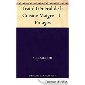 Trait� G�n�ral de la Cuisine Maigre - I - Potages