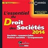 echange, troc Béatrice et Francis Grandguillot - L'essentiel du droit des sociétés 2014