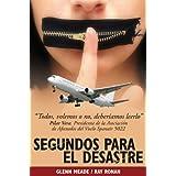 SEGUNDOS PARA EL DESASTRE