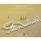 Mendelssohn / Italian & Scottish Symphonies