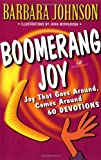 Boomerang Joy (031023199X) by Barbara Johnson