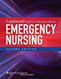 Lippincott's Q A Certification Review: Emergency Nursing