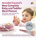 Cover of Annabel Karmel's New Complete Baby & Toddler Meal Planner by Annabel Karmel 0091924855