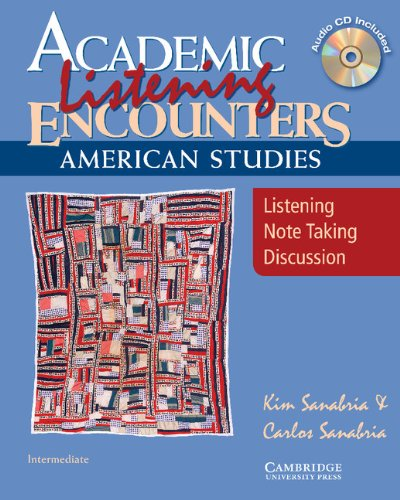 Academic Listening Encounters: American Studies-...