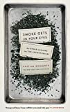 eBooks - Smoke Gets in Your Eyes: And Other Lessons from the Crematorium