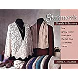 Stahman's Shawls and Scarves: Lace Faroese-Shaped Shawls from the Neck Down & Seamen's Scarves