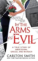In the Arms of Evil, by Carlton Smith