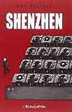 Shenzhen (French Edition) (2844140351) by Delisle, Guy