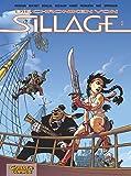 Die Chroniken von Sillage, Band 1: Die Chroniken von Sillage