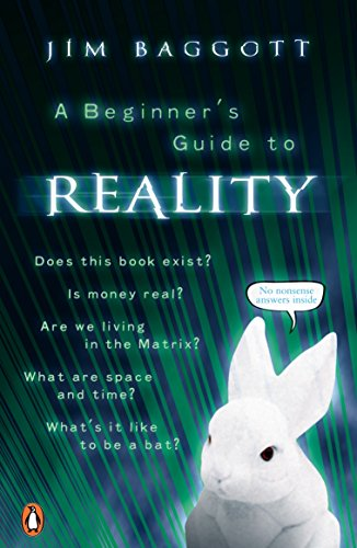 A Beginner's Guide to Reality