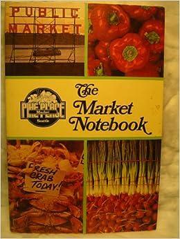 The Market Notebook (Pike's Place Market), Sovold, Pamela