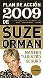 Plan de acción 2009 de Suze Orman: Mantén tu dinero seguro (Vintage Espanol) (Spanish Edition) (0307473880) by Orman, Suze