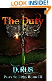 The Duty (Play to Live: Book # 3)
