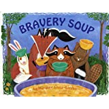Bravery Soup (Albert Whitman Prairie Books)