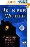 A Memoir of Grief [Continued] (Kindle Single): An eShort Story