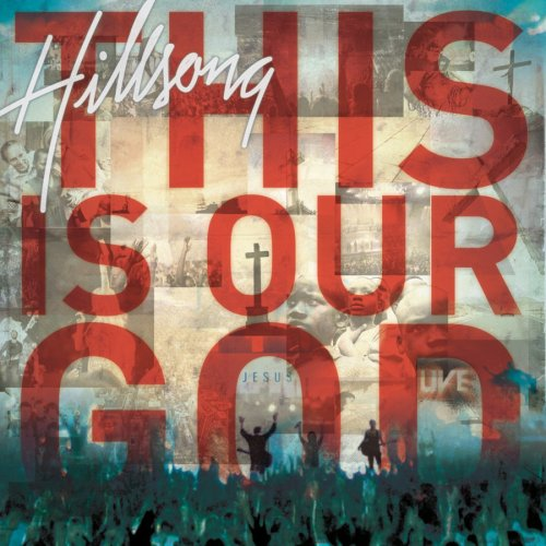 Hillsong - This Is Our God - Zortam Music