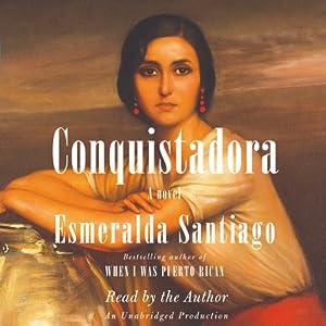 Conquistadora | [Esmeralda Santiago]