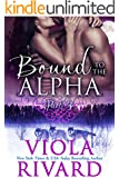 Bound to the Alpha: Part Three