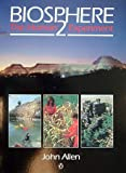 Biosphere 2: The Human Experiment (0140153926) by Allen, John L.