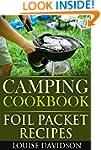Camping Cookbook: Foil Packet Recipes