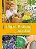 Intelligente Ernährung der Zukunft: Der Traum von absoluter Gesundheit