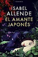 El amante japonés: Una novela