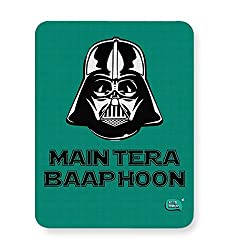 PosterGuy Mouse Pad - Main Tera Baap Hoon | Darth Vader Funny Parody | Designed by: Being Indian