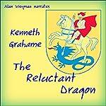The Reluctant Dragon   Kenneth Grahame