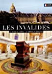Les Invalides : Le Mus�e de l'arm�e,...