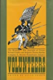 Volunteers: The Mexican War Journals of Private Richard Coulter and Sergeant Thomas Barclay, Company E, Second Pennsylvania Infantry