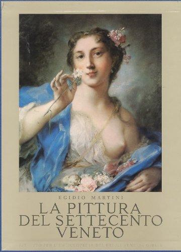 La Pittura Del Settecento Veneto 0000000000636