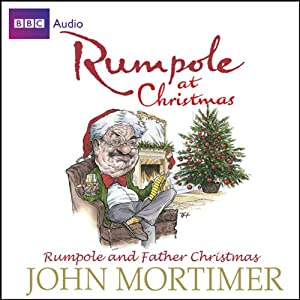 Rumpole at Christmas: Rumpole and Father Christmas | [John Mortimer]