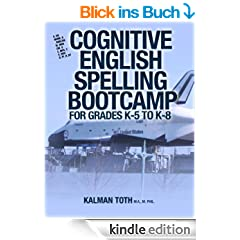 Cognitive English Spelling Bootcamp For Grades K-5 To K-8 (English Edition)