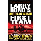 Larry Bond's First Team: Angels of Wrath ~ Larry Bond