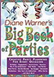 : Diane Warner's Big Book of Parties
