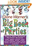 Diane Warner's Big Book of Parties: C...