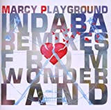 Marcy Playground Indaba Remixes From Wonderland