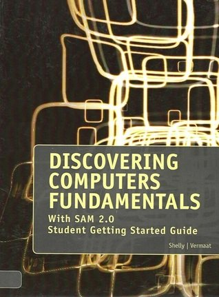 Discovering Computers Fundamentals with Sam 2.0 (Student Getting Started Guide)