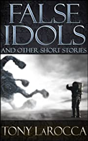 False Idols and Other Short Stories