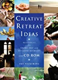 Sue Pickering Creative Retreat Ideas: Resources for Short, Day and Weekend retreats,with CD ROM(Creative Ideas)
