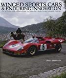 Winged Sports Cars & Enduring Innovation: The International Championship for Manufacturers in Photographs, 1962-1971 (1893618781) by Janos Wimpffen