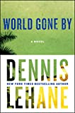 World Gone By (0060004908) by Lehane, Dennis
