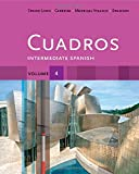 img - for Cuadros Student Text, Volume 4 of 4: Intermediate Spanish (World Languages) book / textbook / text book