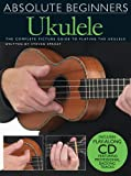 Absolute Beginners for Ukulele - Book and CD Package