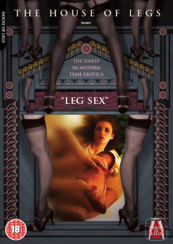 Bob's House of Legs Volume 1: LEG SEX [DVD]