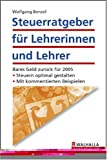 Steuerratgeber für Lehrerinnen und Lehrer - Wolfgang Benzel