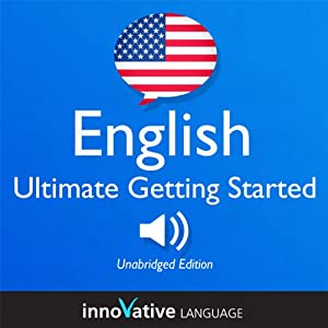 Learn English: Ultimate Getting Started with English Box Set, Lessons 1-55 | [Innovative Language Learning]