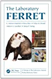 img - for Laboratory Animal Pocket Reference Series: The Laboratory Ferret book / textbook / text book